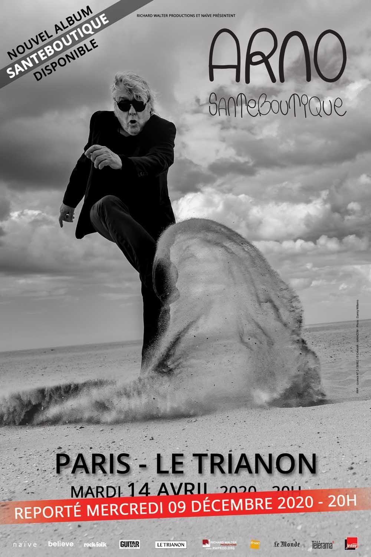 ARNO SANTEBOUTIQUE TOUR Le Trianon Paris