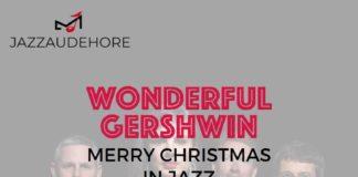 MERRY CHRISTMAS IN JAZZ | WONDERFUL GERSHWIN Cazaudehore Saint-Germain-en-Laye
