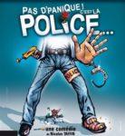 Pas d'panique ! C'est la Police... Théâtre de Jeanne