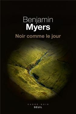 MYERS NOIR COMME LE JOUR