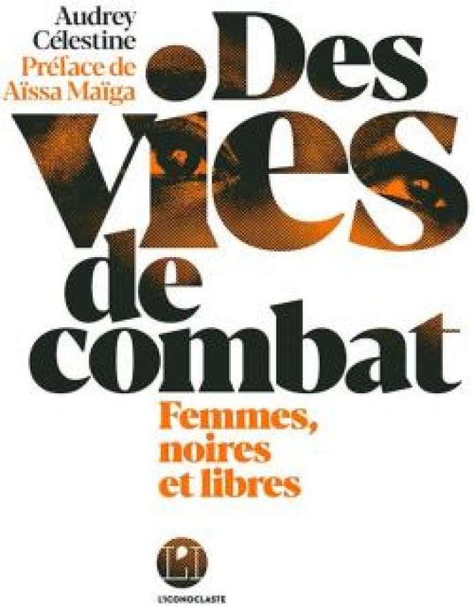 Vies de combat Audrey Célestine