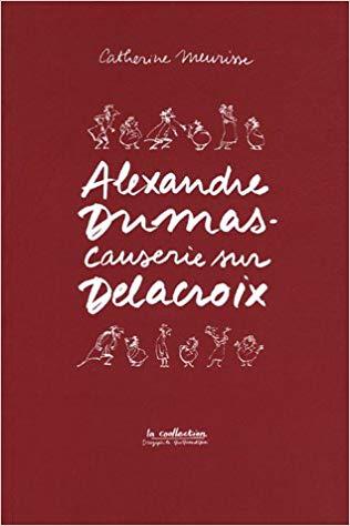 DELACROIX MEURISSE DUMAS