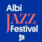 Festival Albi Jazz Scène Nationale