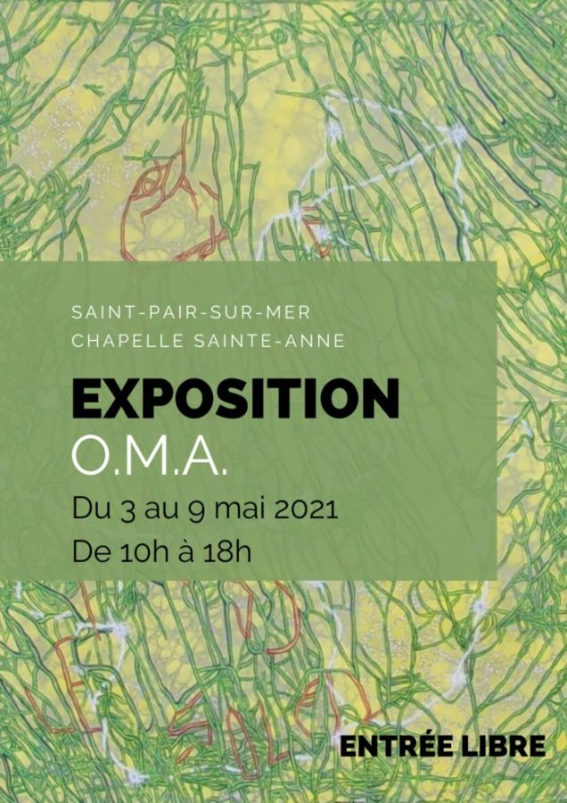 ExpOma à la Chapelle Sainte-Anne de Saint-Pair-sur-Mer Chapelle Sainte-Anne Saint-Pair-sur-Mer