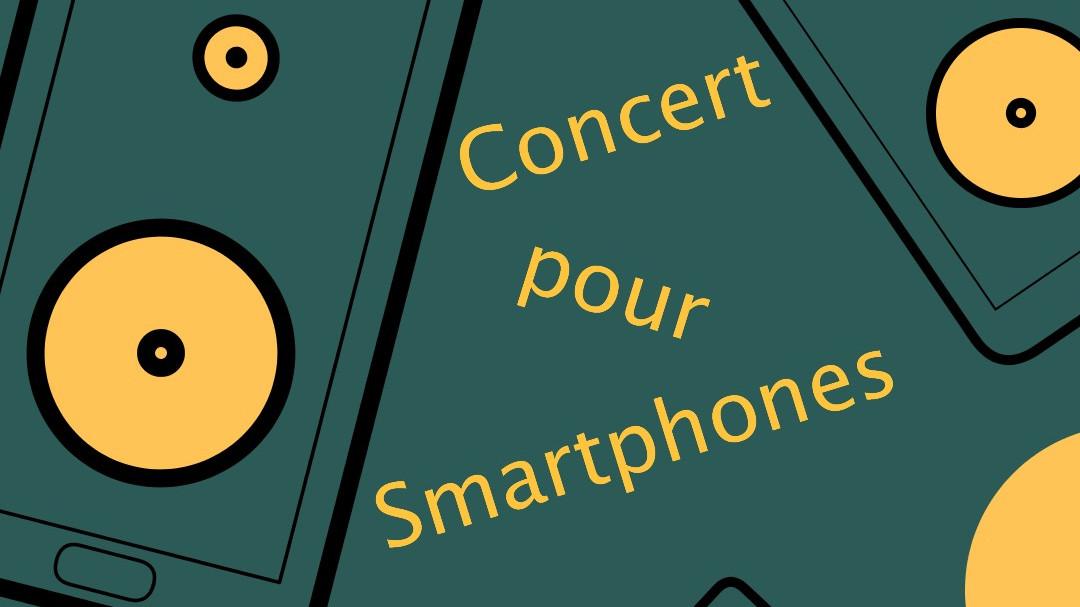 Concert pour Smartphones Médiathèque musicale de Paris (MMP) Paris