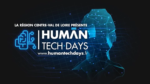 Human Tech Days Ballan-Miré