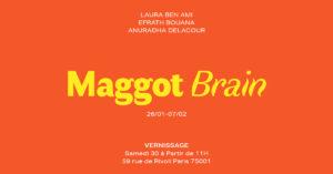 MAGGOT BRAIN 59 Rivoli Paris