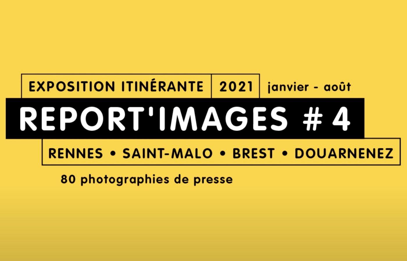 PHOTOS DE PRESSE. EXPOSITION REPORT'IMAGES 2021 A RENNES SAINT-MALO BREST ET DOUARNENEZ