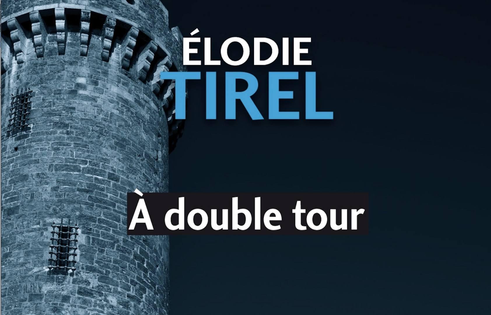 SAINT-MALO. ELODIE TIREL VOUS ENFERME A DOUBLE TOUR