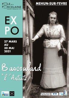 Exposition : Bascoulard l'artiste Mehun-sur-Yèvre