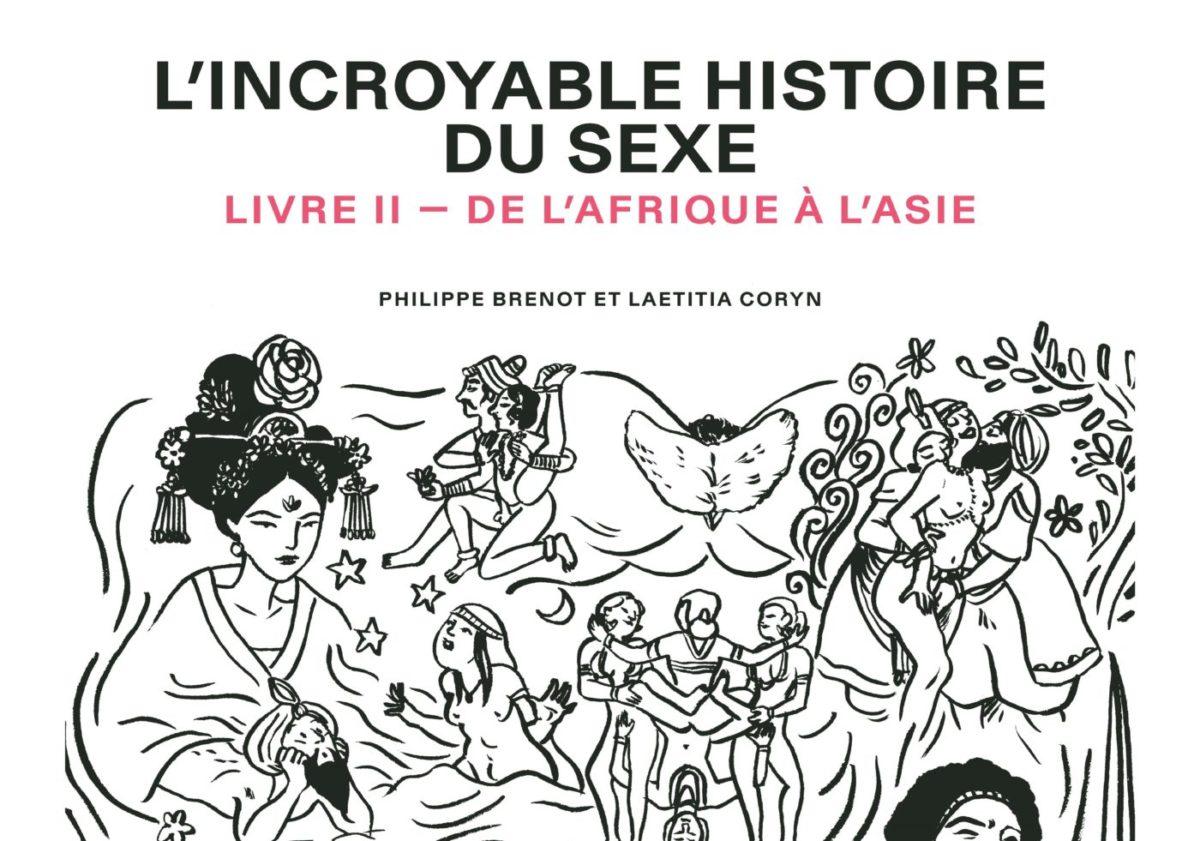 BD. L'INCROYABLE HISTOIRE DU SEXE DE L'AFRIQUE À L'ASIE