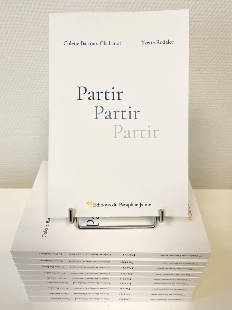 Partir Yvette Rodalec Colette Barroux Chabanol Editions du parapluie jaune