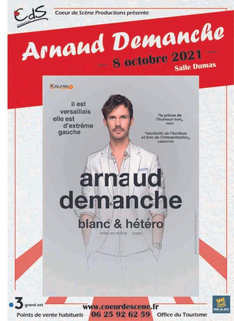 SPECTACLE ARNAUD DEMANCHE Bar-le-Duc Meuse  2021-10-08