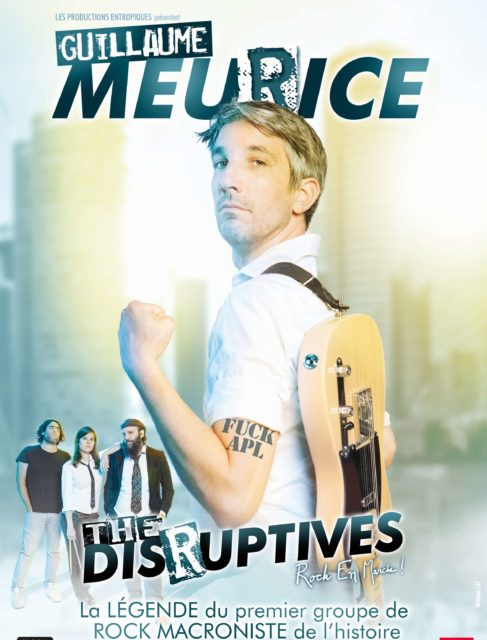 Spectacle : Guillaume Meurice & the Disruptives Orthez   2021-05-22