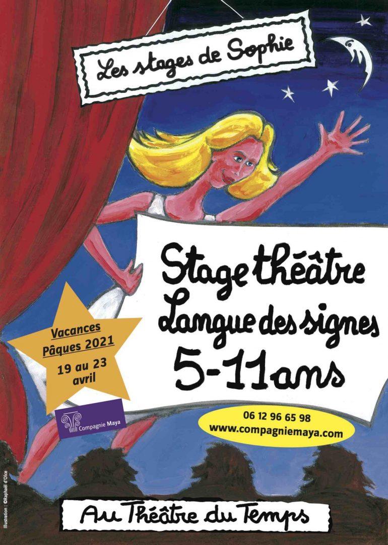Stages 5-11 ans Théâtre/Langue des signes Pâques 2021 Théâtre Pandora Paris