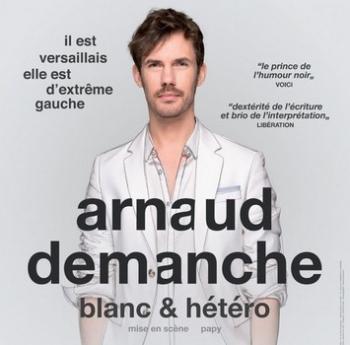 Arnaud Demanche : Blanc & hétéro - ANNULÉ Théâtre 100 Noms
