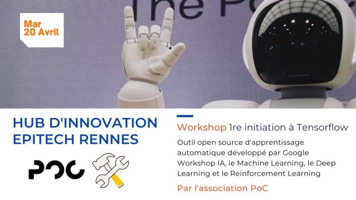 Workshop Initiation à Tensorflow par PoC à Epitech Rennes Epitech Rennes