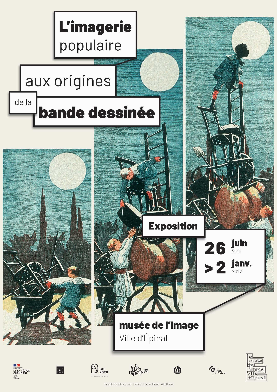 EXPOSITION: AUX ORIGINES DE LA BANDE DESSINÉE : L'IMAGERIE POPULAIRE Épinal Vosges  2021-06-26