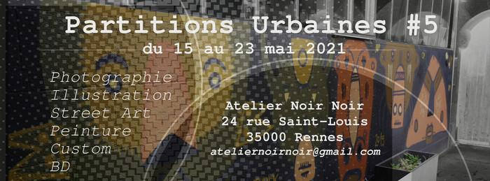 Exposition Partitions urbaines #5 Atelier Noir Noir Rennes