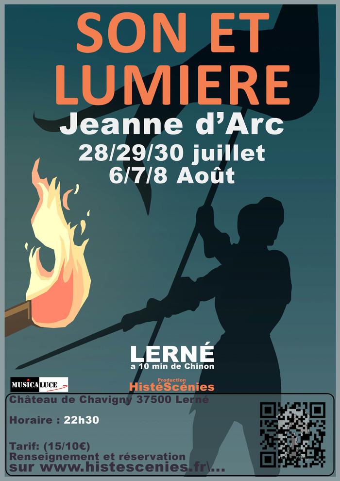 """Son et Lumière """"Jeanne d'Arc"""" Château de Chavigny Lerné"""