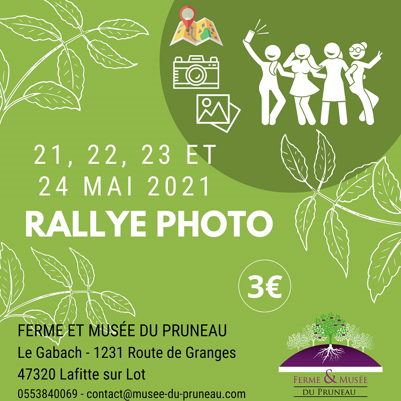 Rallye Photo à la Ferme et Musée du Pruneau Lafitte-sur-Lot