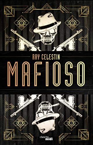 MAFIOSO RAY CELESTIN