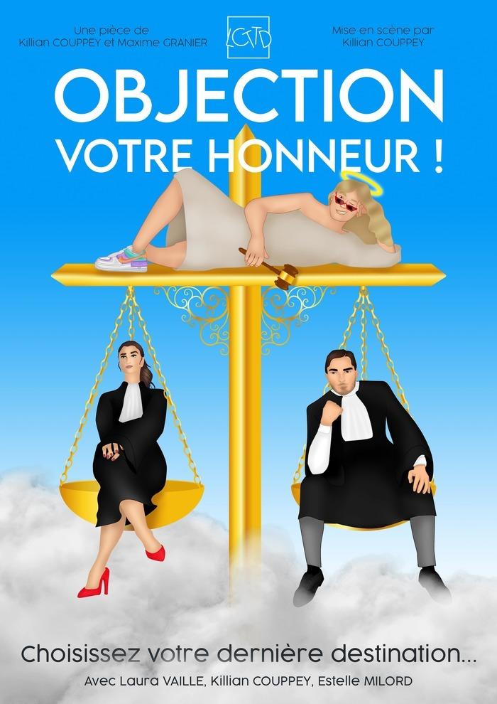 Comédie - Objection Votre Honneur Théâtre Alexandre III