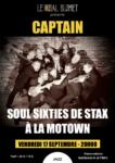 CAPTAIN – SOUL SIXTIES DE STAX À LA MOTOWN LE BAL BLOMET Paris