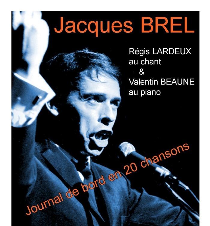 Récital « JACQUES BREL, JOURNAL DE BORD EN 20 CHANSONS » Chapelle de l'Oratoire