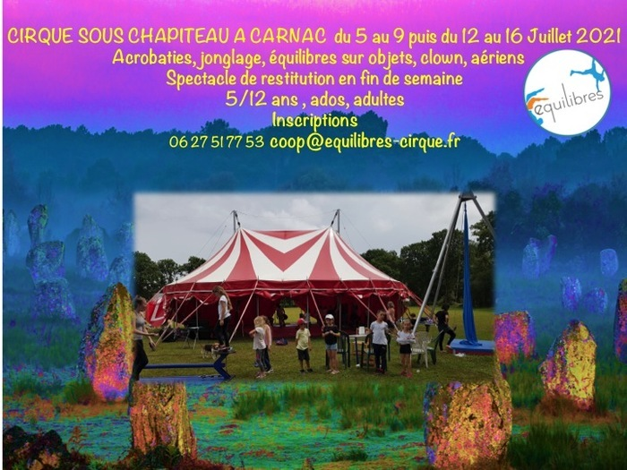 Stage de Cirque sous chapiteau Chateau de  Kercado Carnac Carnac