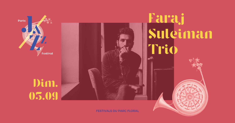 Faraj Suleiman Trio Parc Floral de Paris