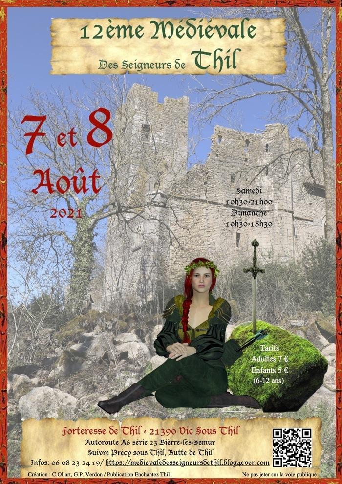 12ème fête médiévale des Seigneurs de Thil Forteresse de Thil Vic-sous-Thil