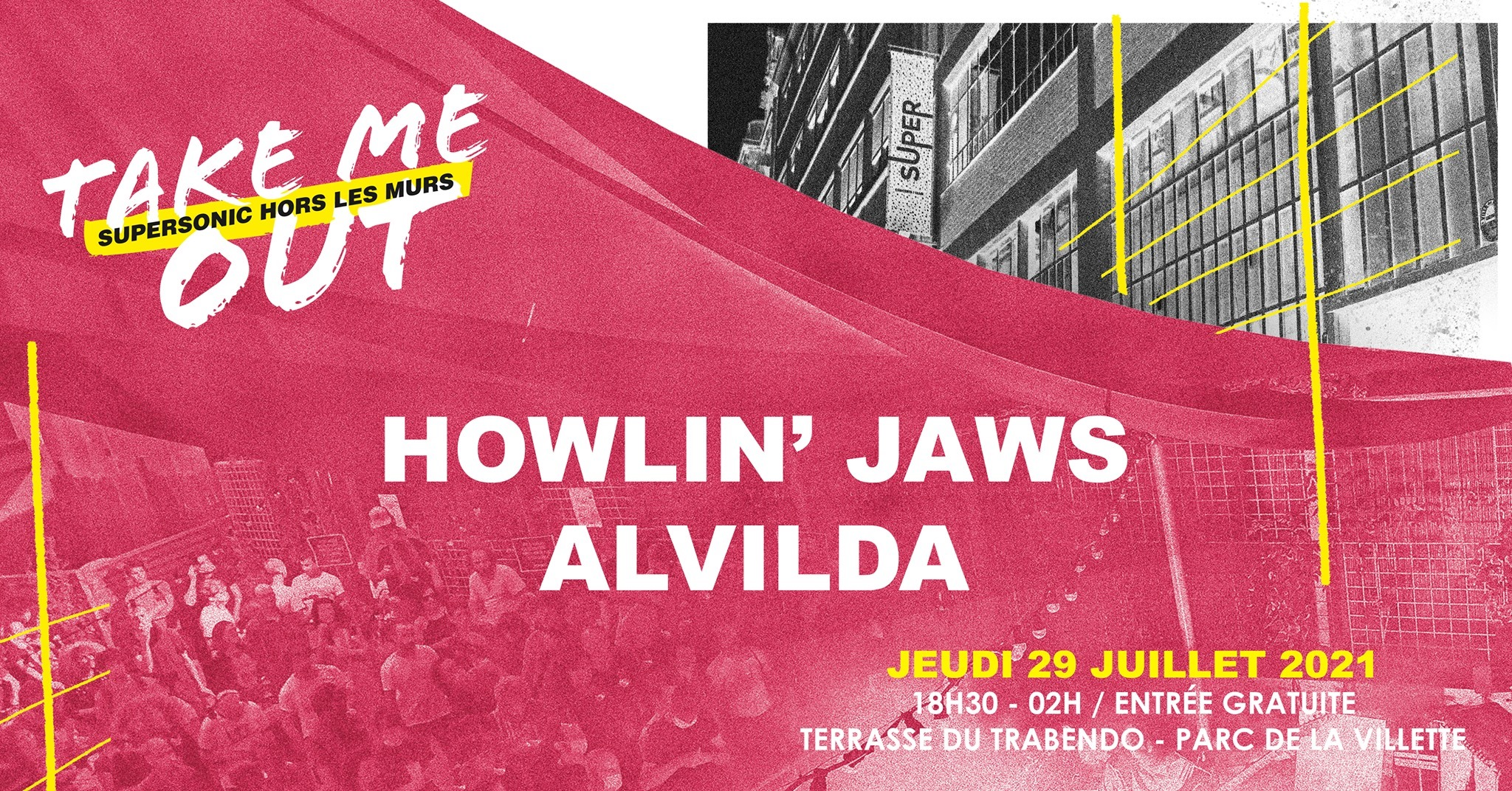 Howlin' Jaws • Alvilda / Take Me Out Terrasse du Trabendo Paris