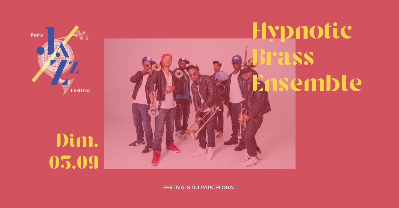 Hypnotic Brass Ensemble Parc Floral de Paris
