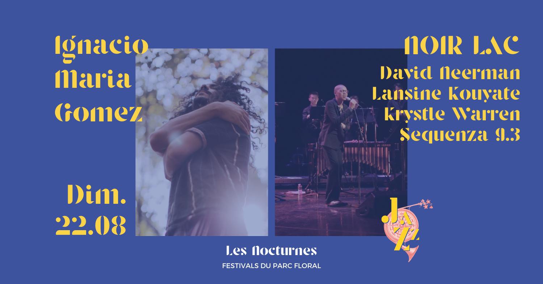 Ignacio Maria Gomez   Noir Lac & l'Ensemble Sequenza 9.3 Parc Floral de Paris