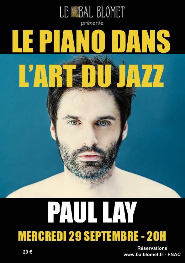 LE PIANO DANS L'ART DU JAZZ – PAUL LAY LE BAL BLOMET Paris