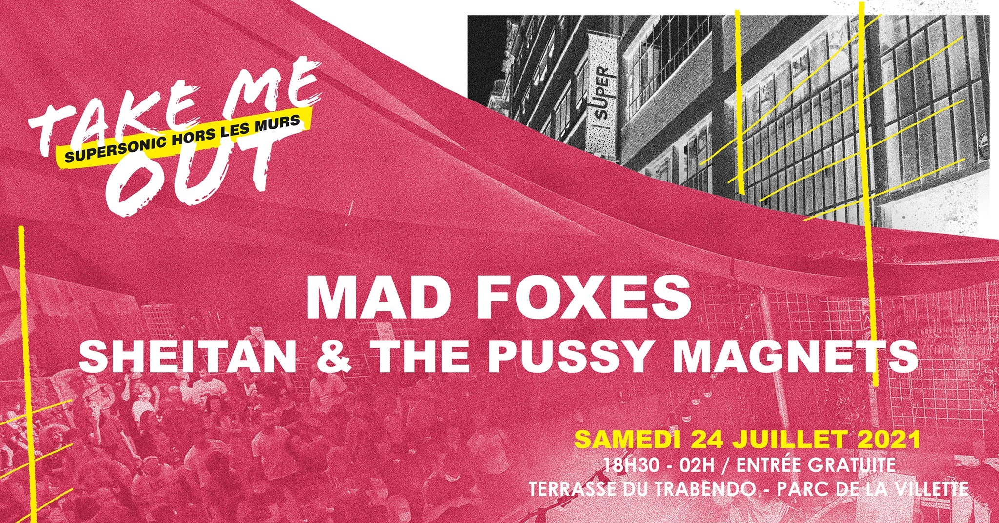 Mad Foxes • Sheitan & The Pussy Magnets / Take Me Out Terrasse du Trabendo Paris