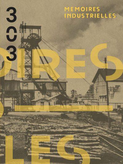mémoires industrielles revue 303