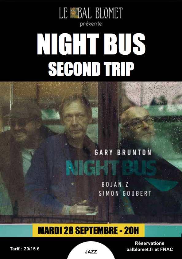 NIGHT BUS - SECOND TRIP LE BAL BLOMET Paris