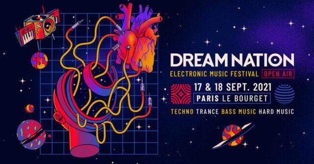 Dream Nation Festival 2021 - 17 & 18 Septembre 2021 Parc des Expositions Paris Le Bourget Le Bourget