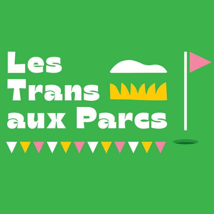Les Trans aux Parcs Parc Jean Guy Rennes