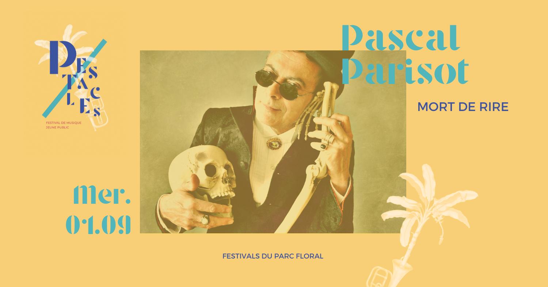 Pascal Parisot – Mort de Rire Parc Floral de Paris