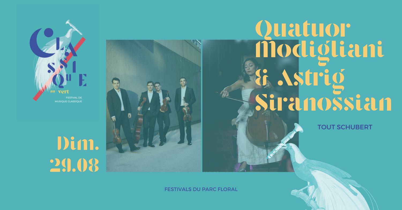 Quatuor Modigliani & Astrig Siranossian – Tout Schubert Parc Floral de Paris