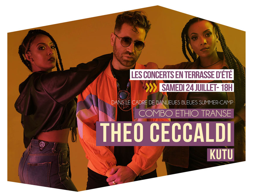 THEO CECCALDI / KUTU – COMBO ETHIO TRANSE L'ODÉON – Scène Musicale de Tremblay