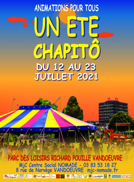 ANIMATIONS UN ETÉ CHAPIT'Ô Vandœuvre-lès-Nancy   2021-07-12