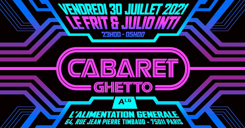CABARET GHETTO L'Alimentation Générale Paris