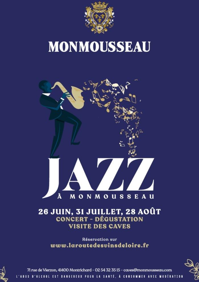 Soirée Jazz Manouche à Monmousseau Samedi 28 août à 18h30 Caves Monmousseau Montrichard Val de Cher