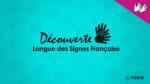 Découverte de la Langue des Signes Française (LSF) Médiathèque de la Canopée la fontaine Paris