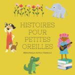 Histoires pour petites oreilles Bibliothèque Arthur Rimbaud Paris