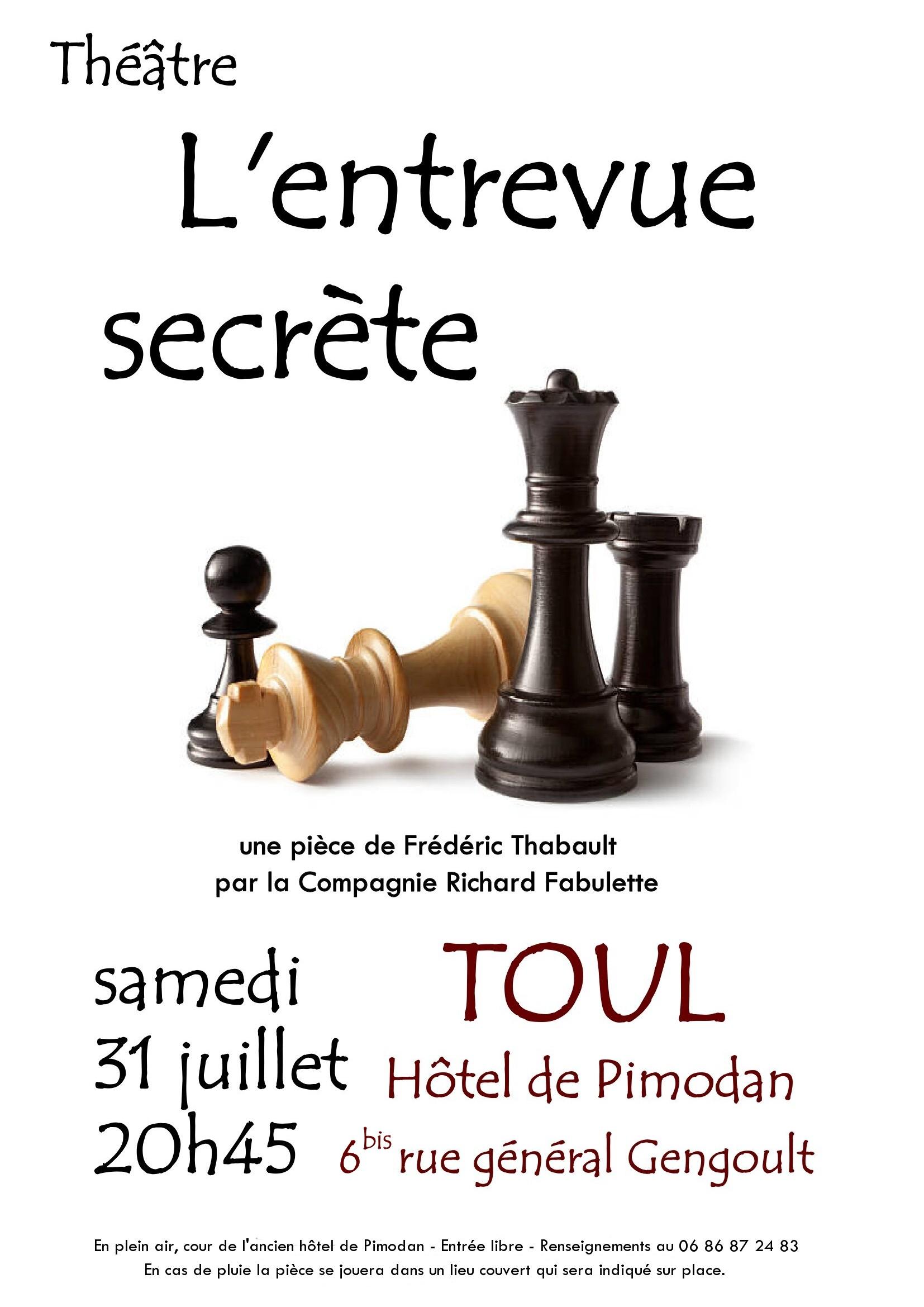 L'ENTREVUE SECRÈTE Toul   2021-07-31